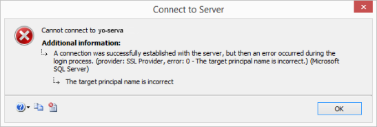 cannot connect connection was successfully established with server but error occurred during login process ssl provider target principal name is incorrect